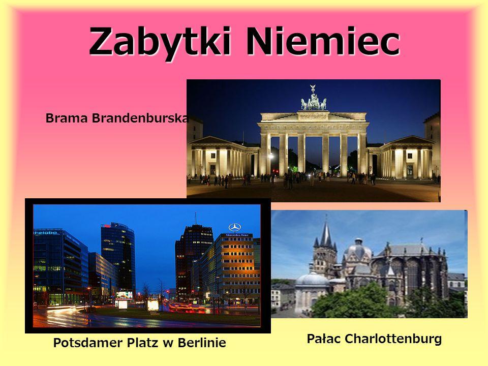 Zabytki Niemiec Pałac Charlottenburg Potsdamer Platz w Berlinie Brama Brandenburska