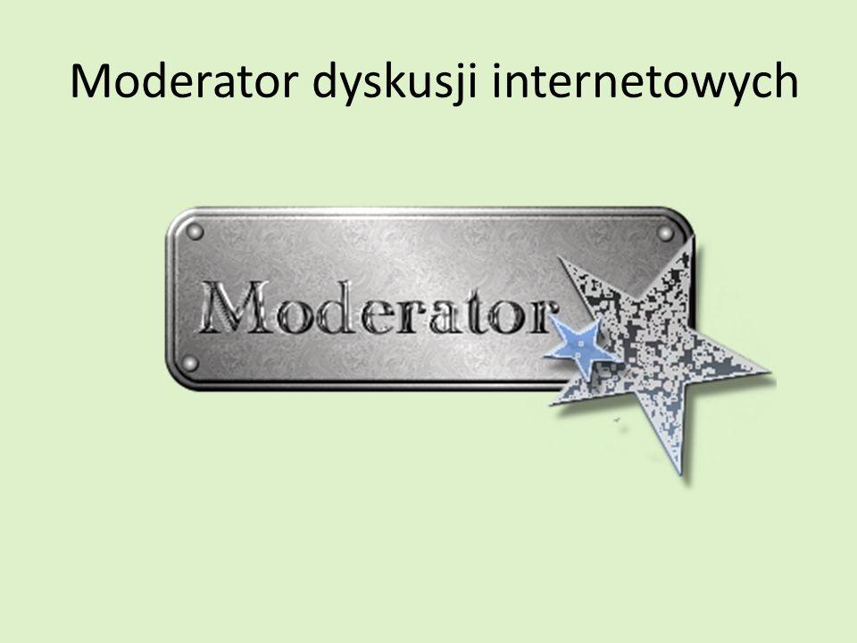 Moderator dyskusji internetowych
