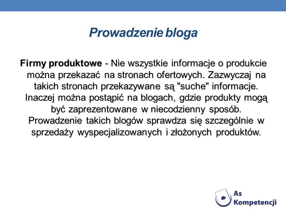 Firmy produktowe - Nie wszystkie informacje o produkcie można przekazać na stronach ofertowych. Zazwyczaj na takich stronach przekazywane są