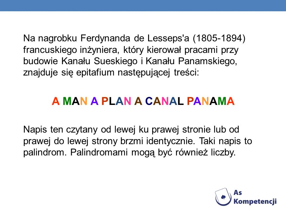 Na nagrobku Ferdynanda de Lesseps'a (1805-1894) francuskiego inżyniera, który kierował pracami przy budowie Kanału Sueskiego i Kanału Panamskiego, zna