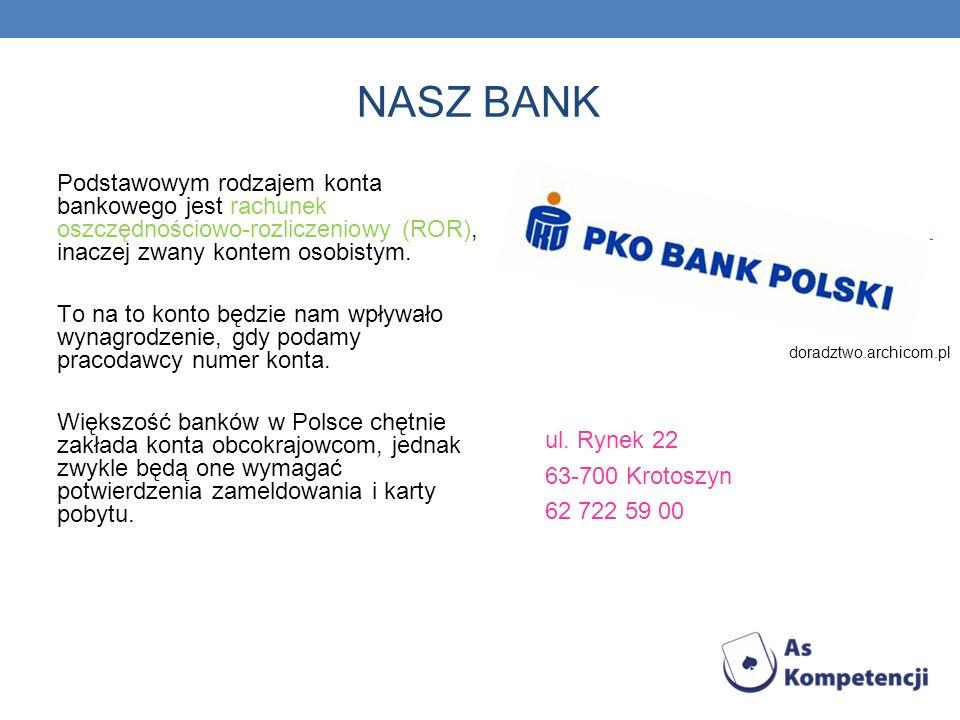 NASZ BANK Podstawowym rodzajem konta bankowego jest rachunek oszczędnościowo-rozliczeniowy (ROR), inaczej zwany kontem osobistym. To na to konto będzi