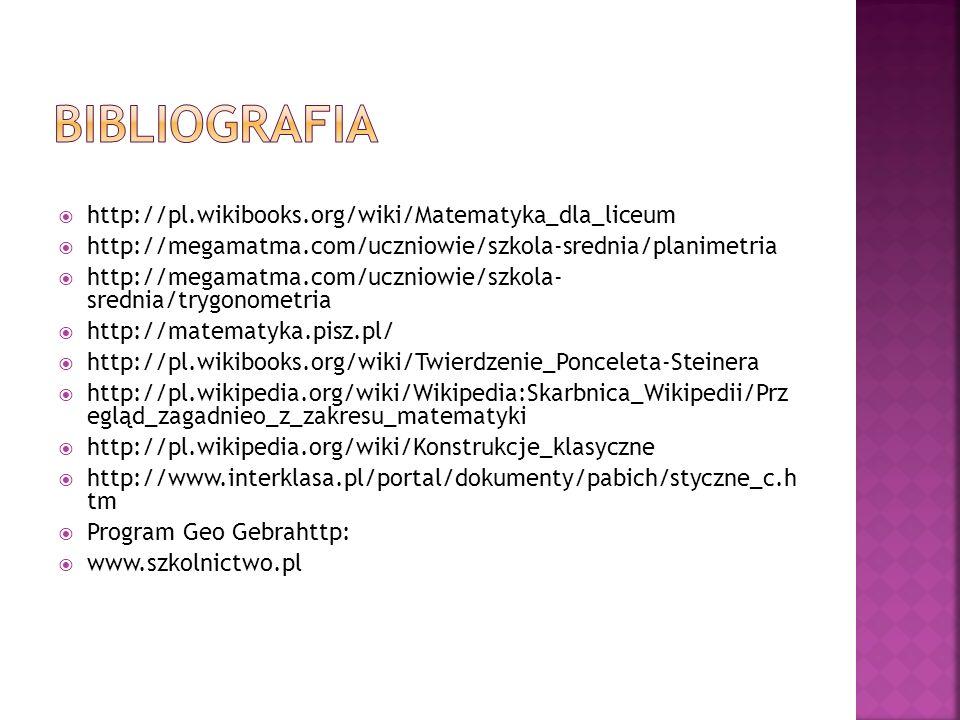 http://pl.wikibooks.org/wiki/Matematyka_dla_liceum http://megamatma.com/uczniowie/szkola-srednia/planimetria http://megamatma.com/uczniowie/szkola- sr
