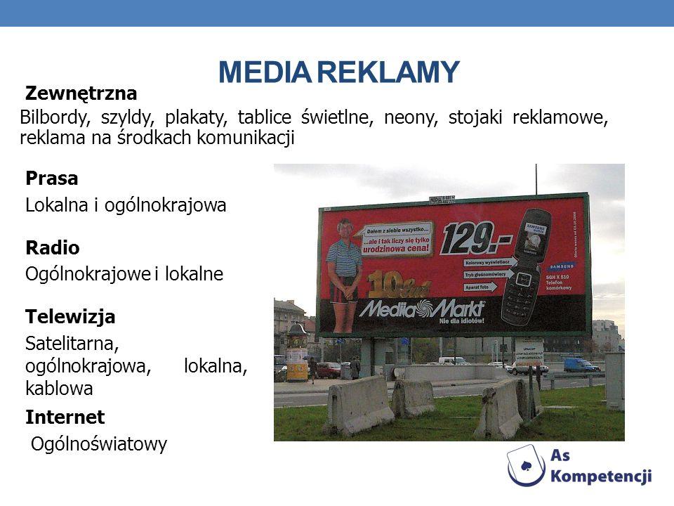 MEDIA REKLAMY Bilbordy, szyldy, plakaty, tablice świetlne, neony, stojaki reklamowe, reklama na środkach komunikacji Zewnętrzna Lokalna i ogólnokrajow