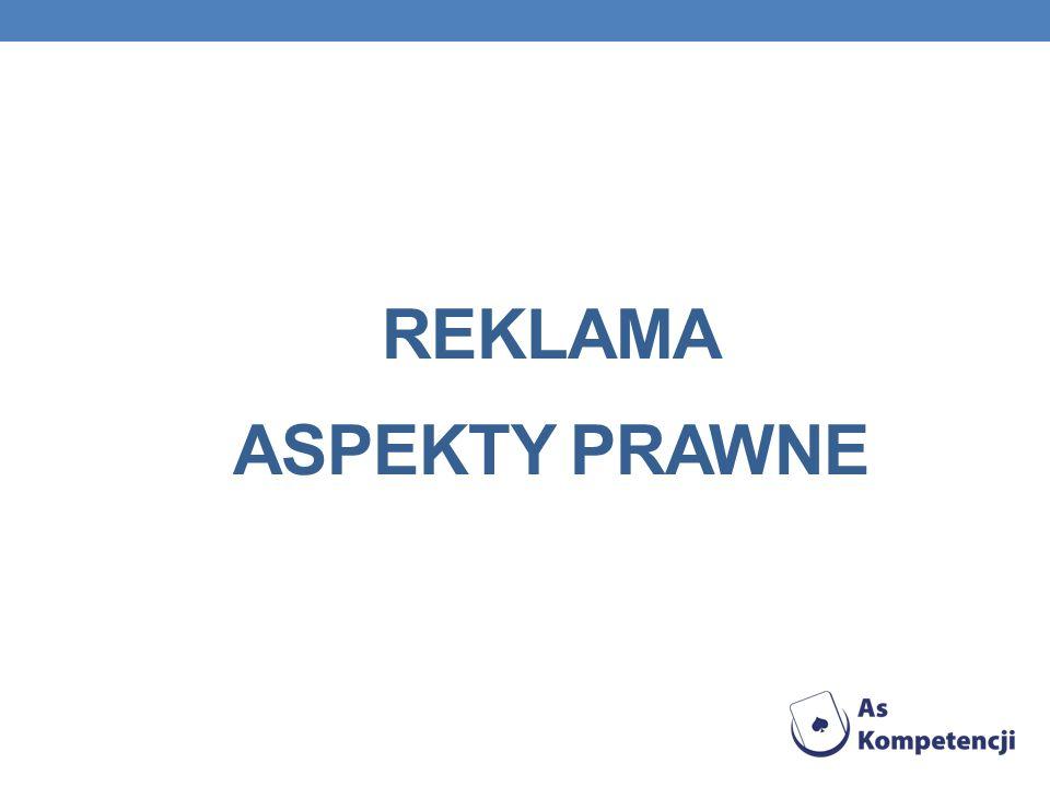 REKLAMA ASPEKTY PRAWNE