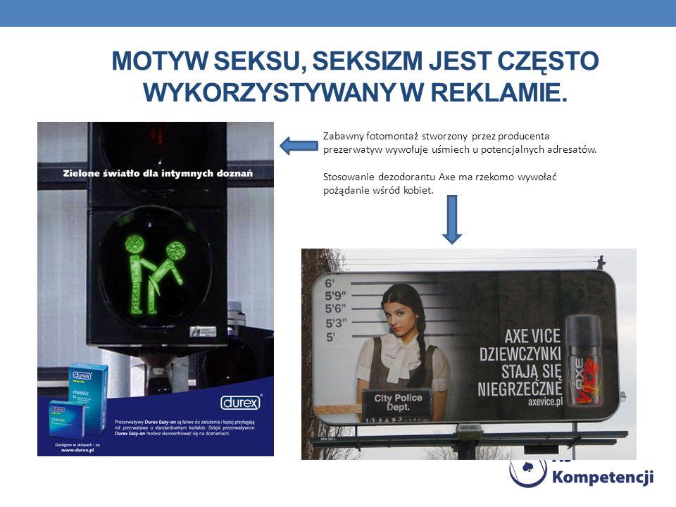 MOTYW SEKSU, SEKSIZM JEST CZĘSTO WYKORZYSTYWANY W REKLAMIE. Zabawny fotomontaż stworzony przez producenta prezerwatyw wywołuje uśmiech u potencjalnych