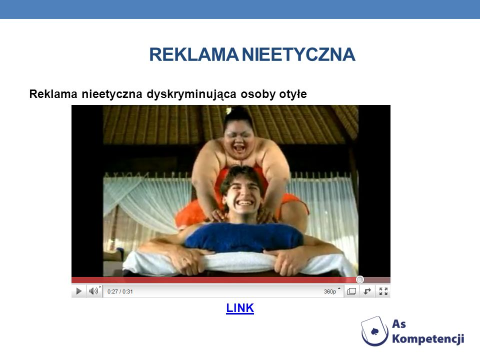 REKLAMA NIEETYCZNA Reklama nieetyczna dyskryminująca osoby otyłe LINK