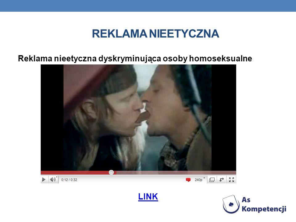 REKLAMA NIEETYCZNA Reklama nieetyczna dyskryminująca osoby homoseksualne LINK