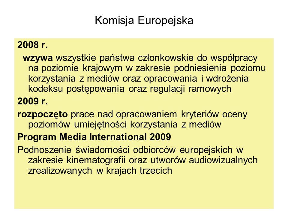Komisja Europejska 2008 r. wzywa wszystkie państwa członkowskie do współpracy na poziomie krajowym w zakresie podniesienia poziomu korzystania z medió