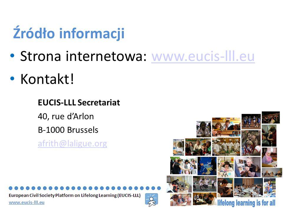 Źródło informacji Strona internetowa: www.eucis-lll.euwww.eucis-lll.eu Kontakt.