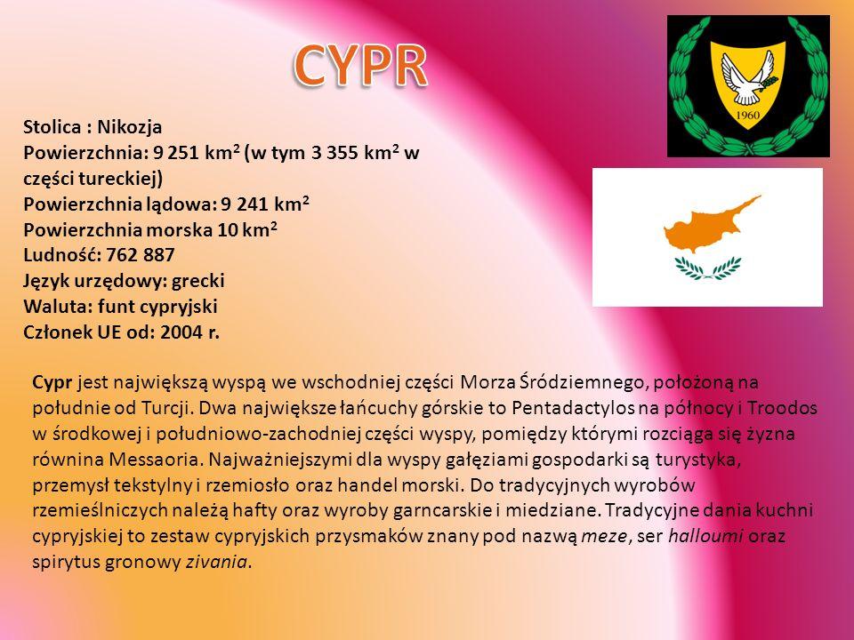 Stolica : Nikozja Powierzchnia: 9 251 km 2 (w tym 3 355 km 2 w części tureckiej) Powierzchnia lądowa: 9 241 km 2 Powierzchnia morska 10 km 2 Ludność: