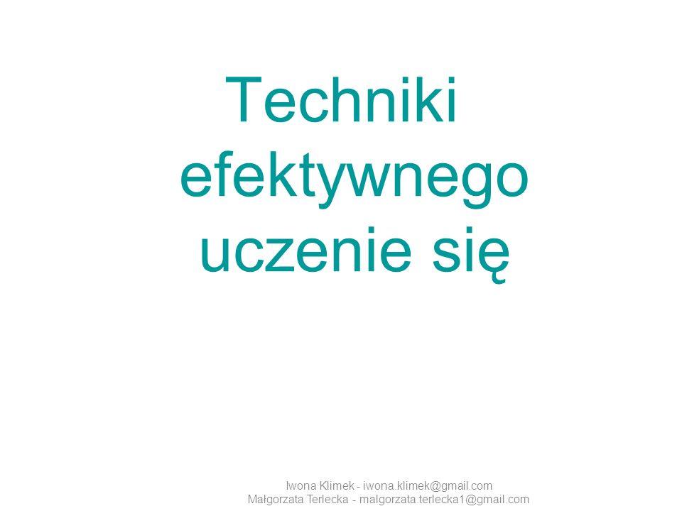 Iwona Klimek - iwona.klimek@gmail.com Małgorzata Terlecka - malgorzata.terlecka1@gmail.com