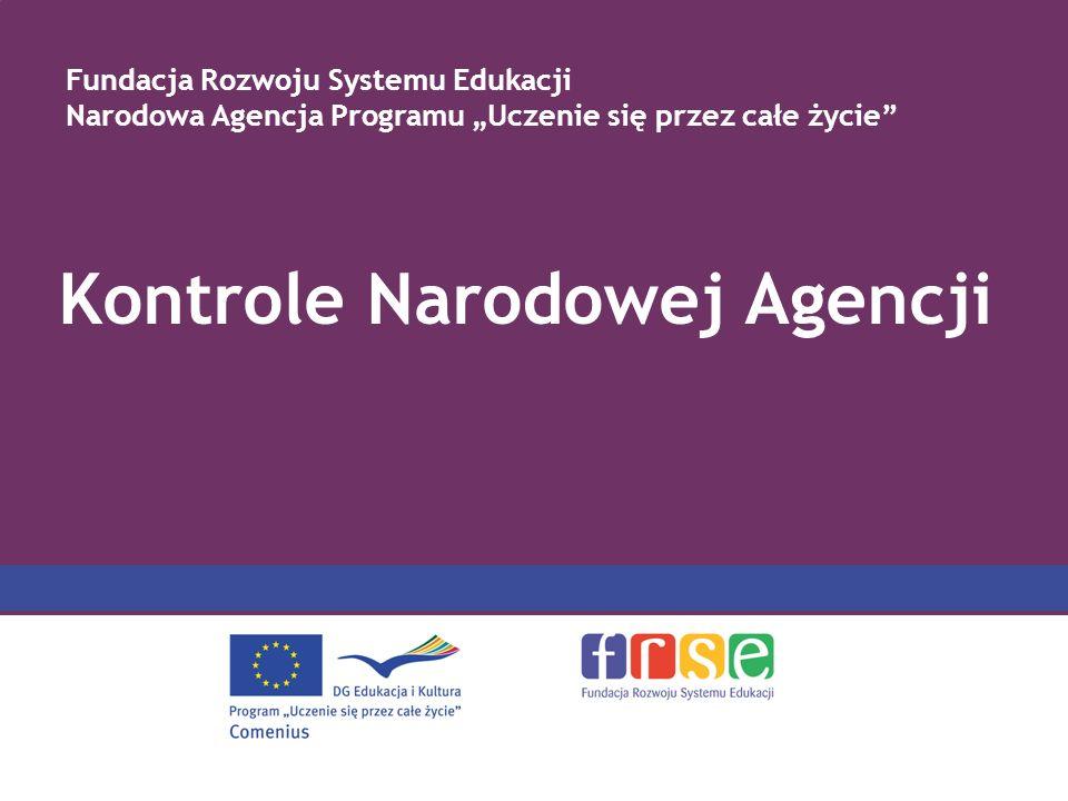 Kontrole Narodowej Agencji Fundacja Rozwoju Systemu Edukacji Narodowa Agencja Programu Uczenie się przez całe życie