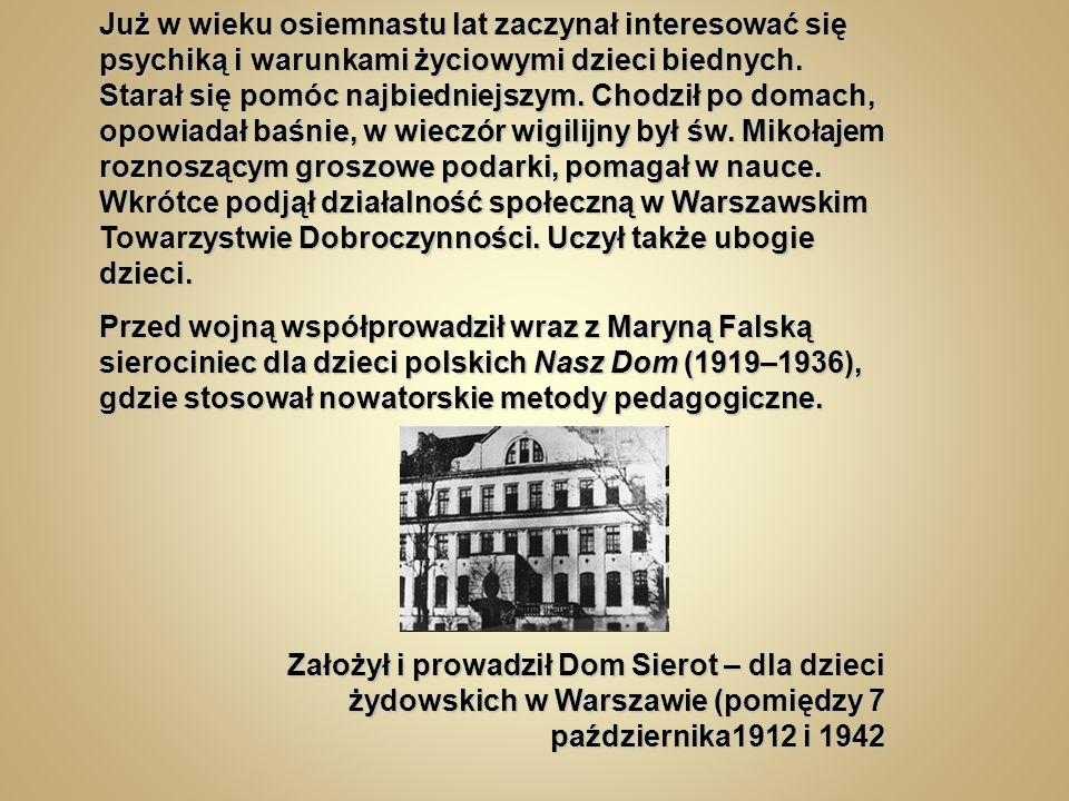 Walka o dobro, sprawiedliwość i ochronę praw dziecka, poznanie i zgłębianie jego potrzeb wypełniły całe życie Janusza Korczaka.