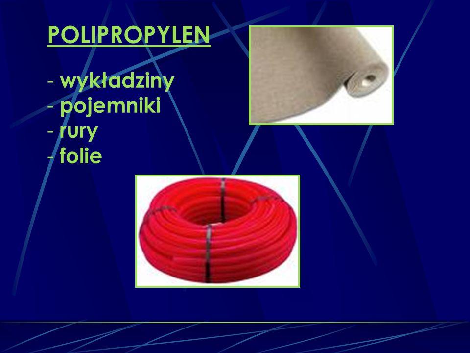 POLIPROPYLEN - wykładziny - pojemniki - rury - folie