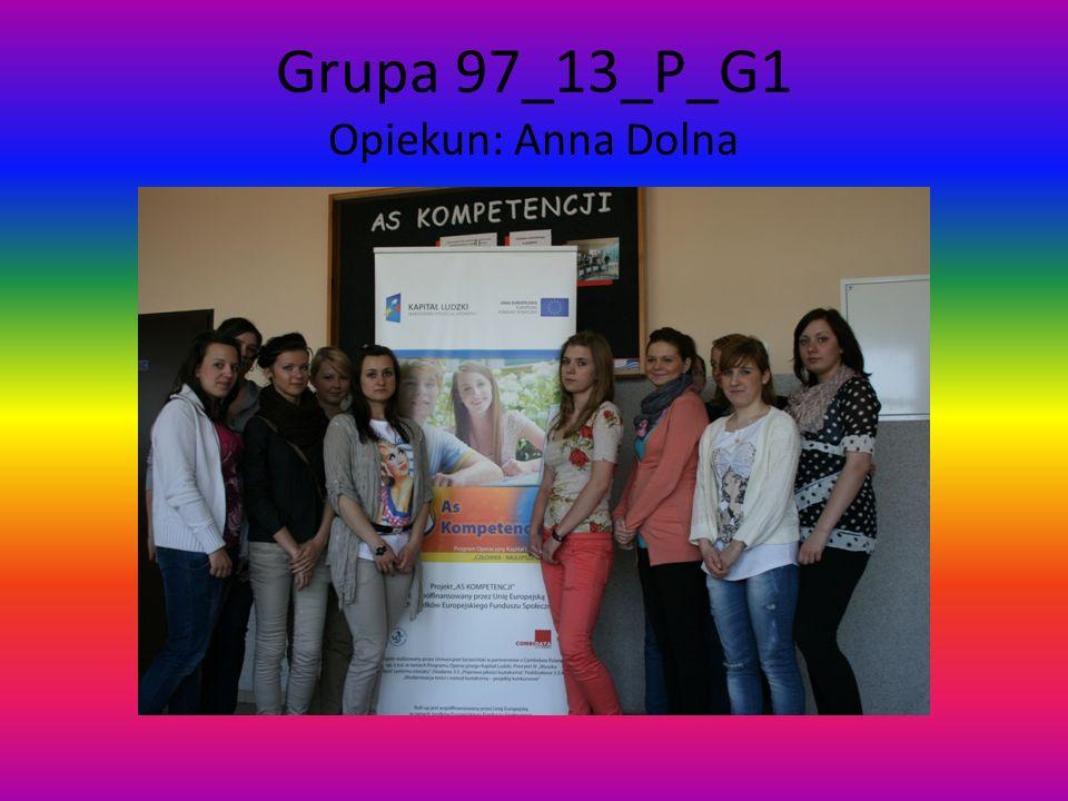 Grupa 97_79_P_G1 Opiekun: Anna Jagiełło