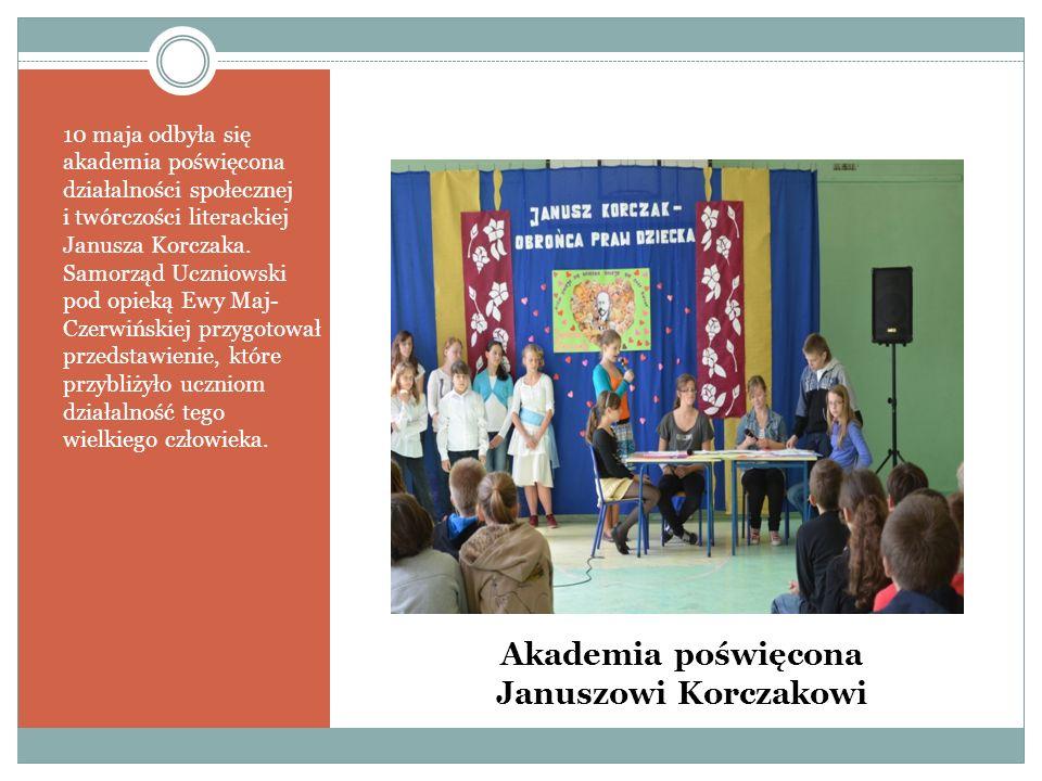 Akademia poświęcona Januszowi Korczakowi 10 maja odbyła się akademia poświęcona działalności społecznej i twórczości literackiej Janusza Korczaka.