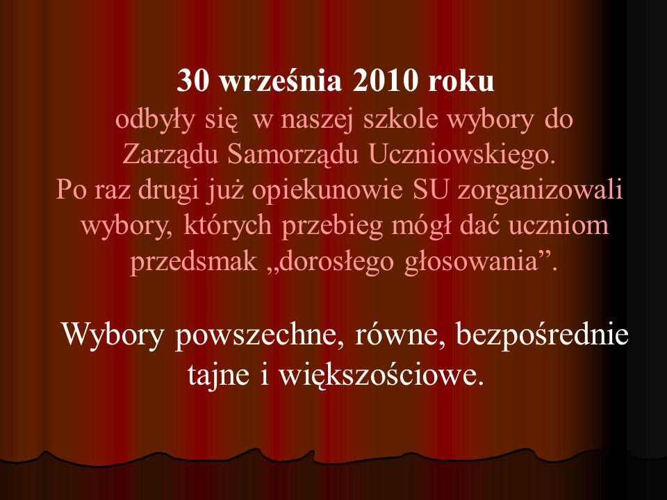 30 września 2010 roku odbyły się w naszej szkole wybory do Zarządu Samorządu Uczniowskiego.