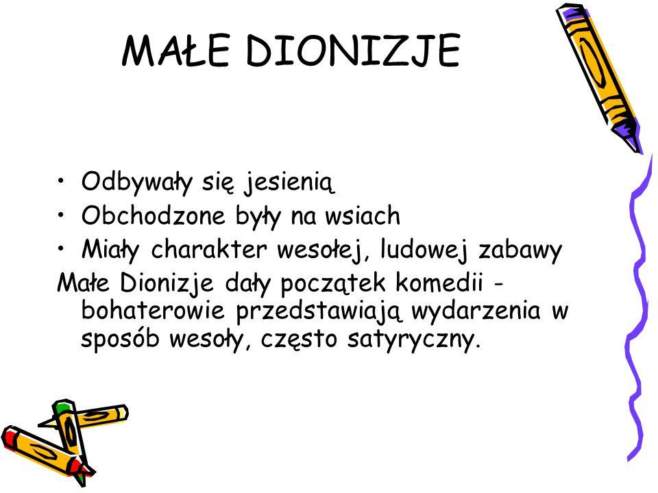Najważniejszym punktem Dionizji był dytyramb czyli dialog koryfeusza (przodownika) z chórem (uczestnikami ubranymi w koźlęce skóry).