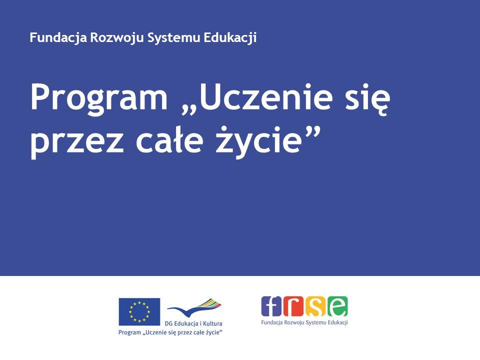 Program Uczenie się przez całe życie Fundacja Rozwoju Systemu Edukacji