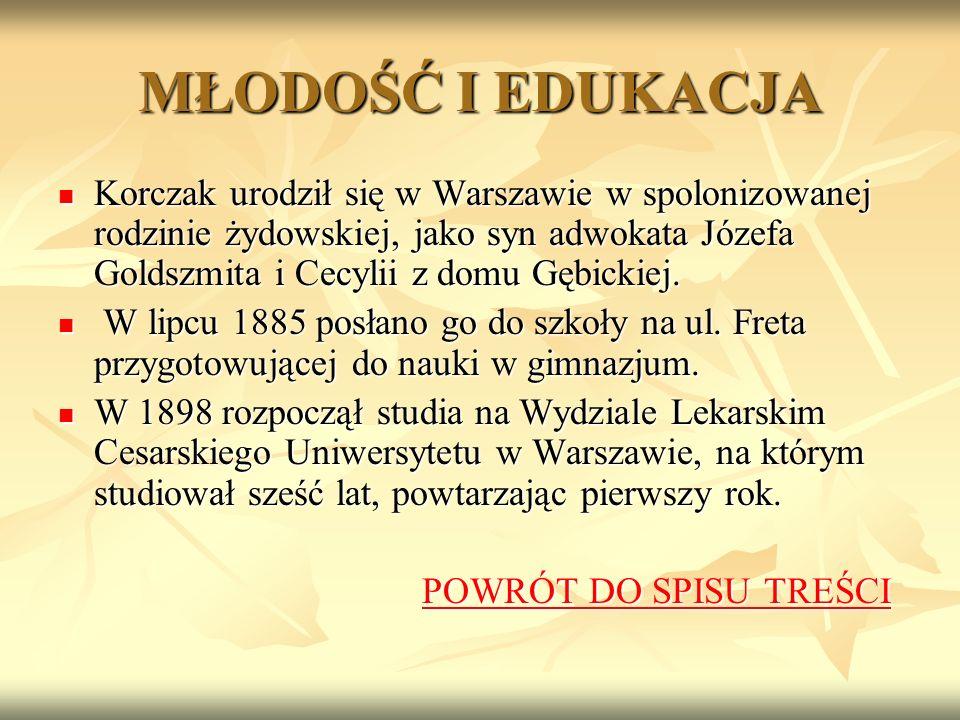 MŁODOŚĆ I EDUKACJA Korczak urodził się w Warszawie w spolonizowanej rodzinie żydowskiej, jako syn adwokata Józefa Goldszmita i Cecylii z domu Gębickiej.