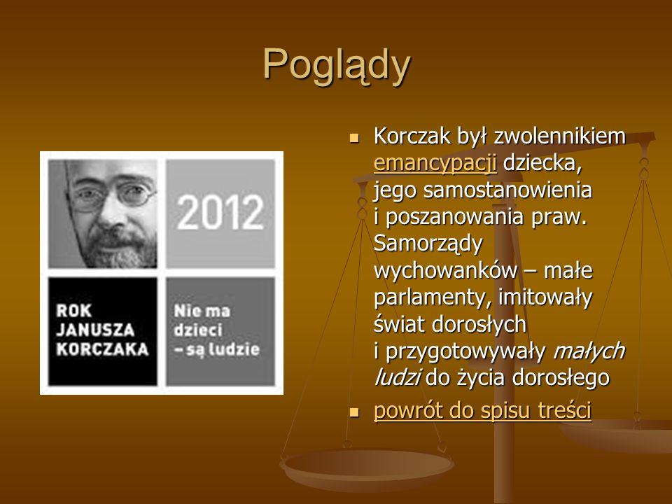 Poglądy Korczak był zwolennikiem emancypacji dziecka, jego samostanowienia i poszanowania praw. Samorządy wychowanków – małe parlamenty, imitowały świ