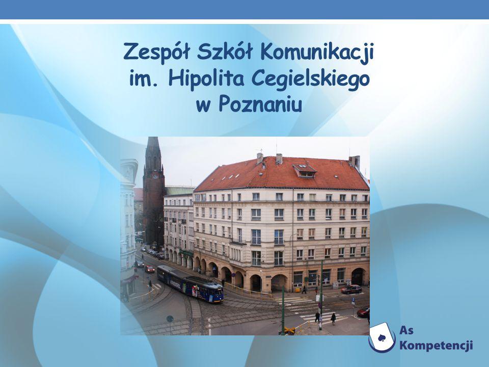 Zespół Szkół Komunikacji im. Hipolita Cegielskiego w Poznaniu