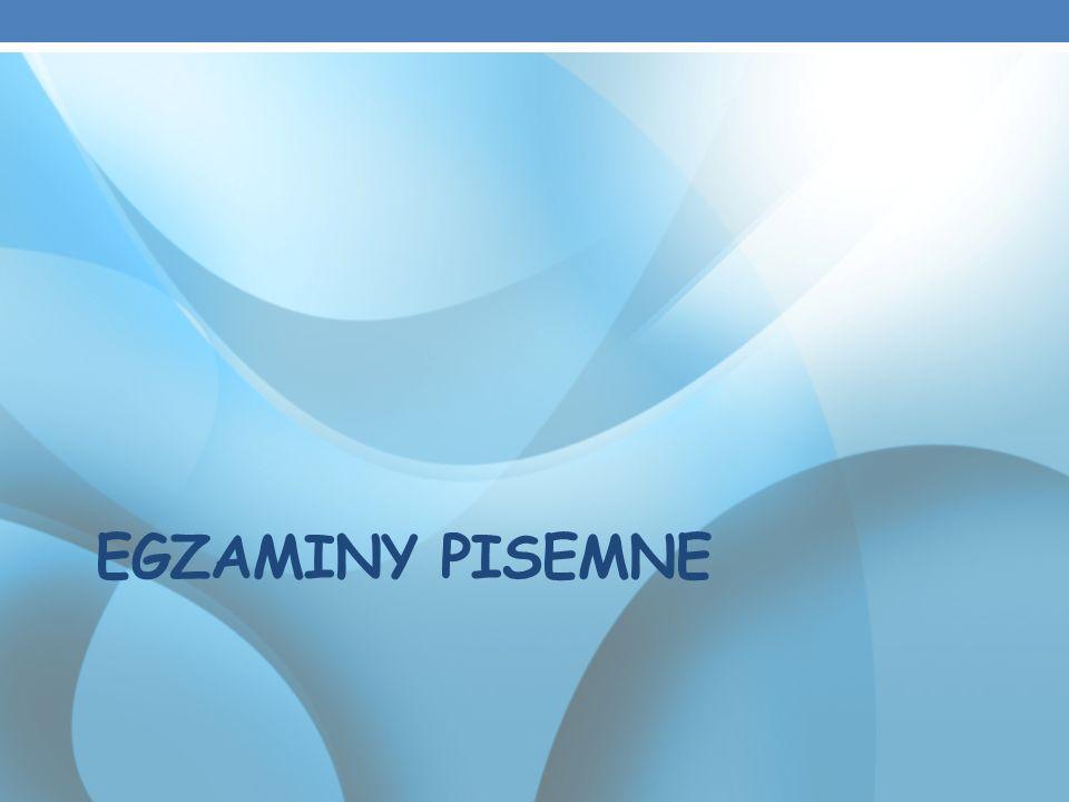 EGZAMINY PISEMNE