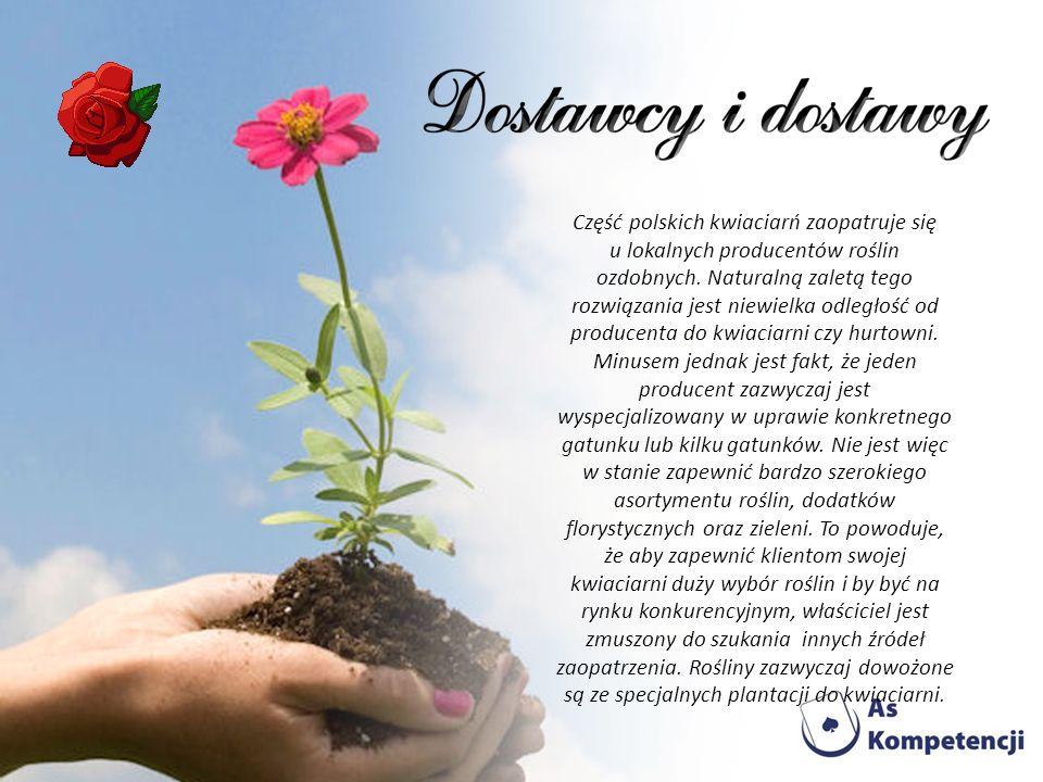 Część polskich kwiaciarń zaopatruje się u lokalnych producentów roślin ozdobnych.