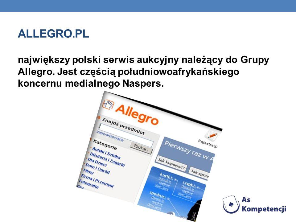 ALLEGRO.PL największy polski serwis aukcyjny należący do Grupy Allegro. Jest częścią południowoafrykańskiego koncernu medialnego Naspers.