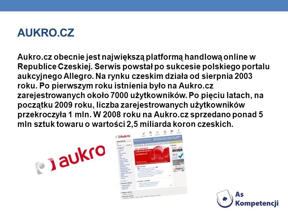 AUKRO.CZ Aukro.cz obecnie jest największą platformą handlową online w Republice Czeskiej. Serwis powstał po sukcesie polskiego portalu aukcyjnego Alle