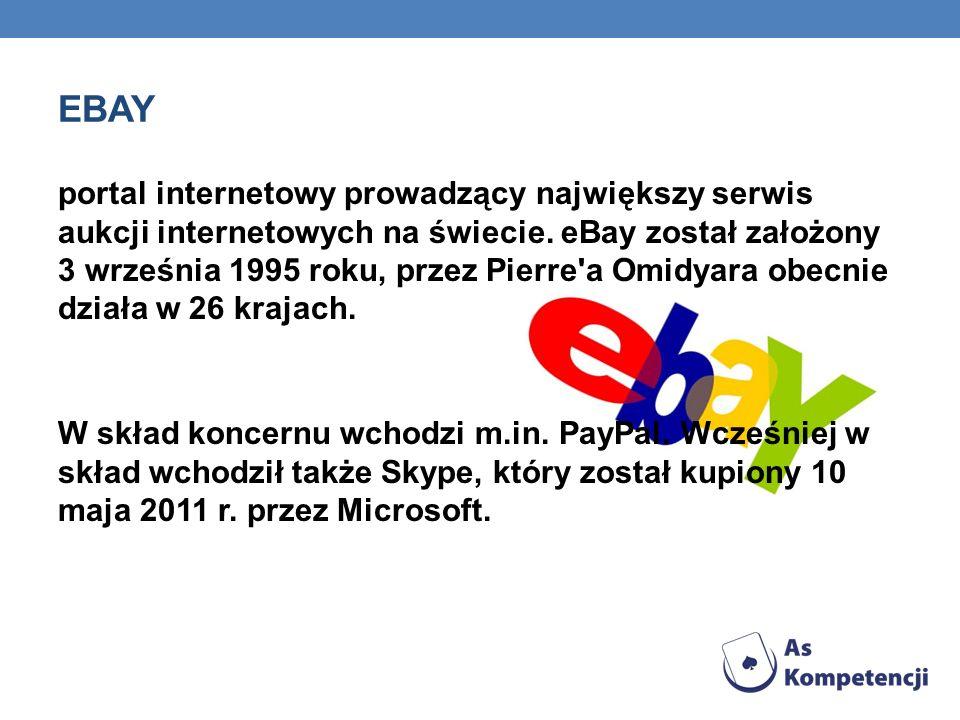 EBAY portal internetowy prowadzący największy serwis aukcji internetowych na świecie. eBay został założony 3 września 1995 roku, przez Pierre'a Omidya