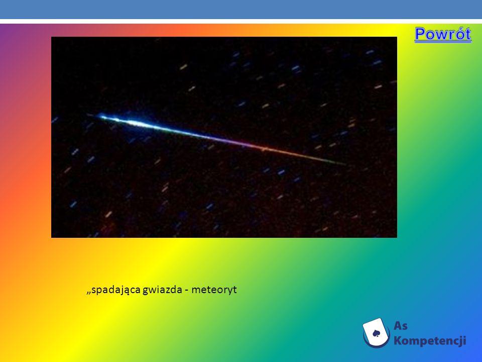 spadająca gwiazda - meteoryt