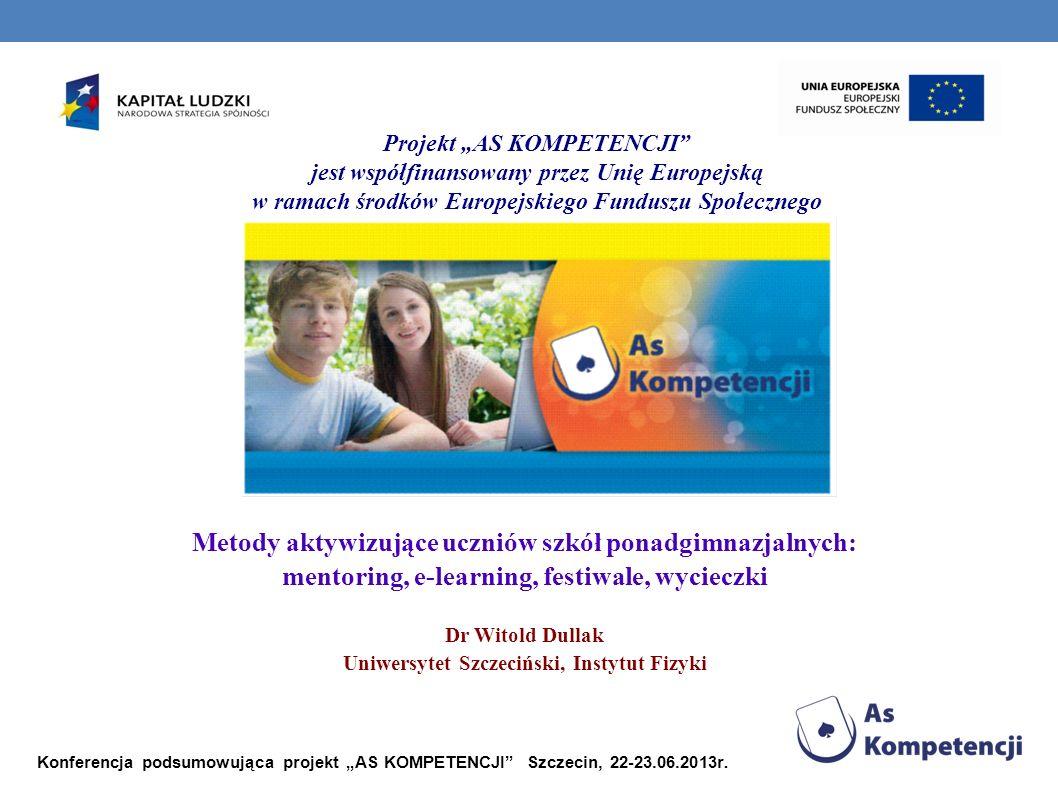 6. udział w festiwalach UGP albo NKP AS KOMPETENCJI - festiwal NKP Szczecin 2010 – wręczanie nagród