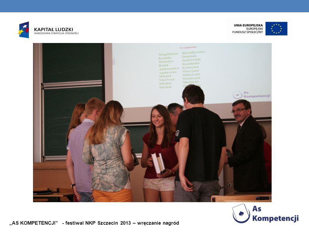 AS KOMPETENCJI - festiwal NKP Szczecin 2013 – wręczanie nagród