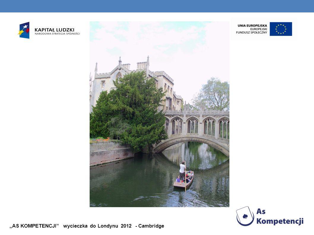 AS KOMPETENCJI wycieczka do Londynu 2012 - Cambridge