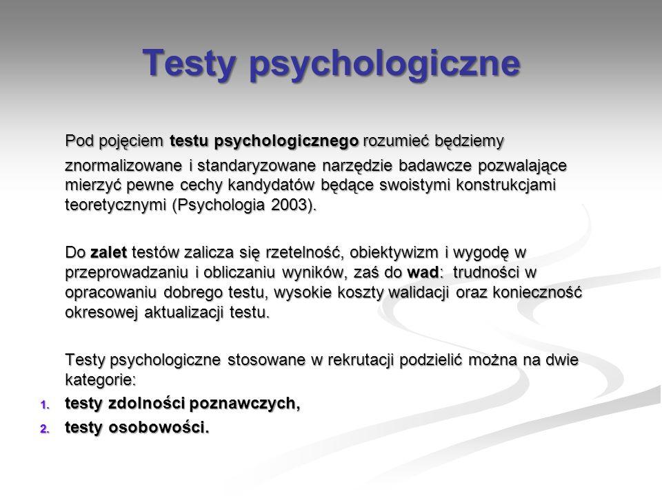 Testy psychologiczne Pod pojęciem testu psychologicznego rozumieć będziemy znormalizowane i standaryzowane narzędzie badawcze pozwalające mierzyć pewn