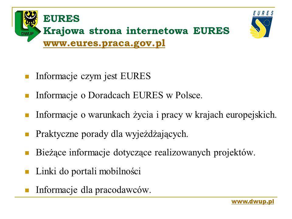Informacje czym jest EURES Informacje o Doradcach EURES w Polsce. Informacje o warunkach życia i pracy w krajach europejskich. Praktyczne porady dla w