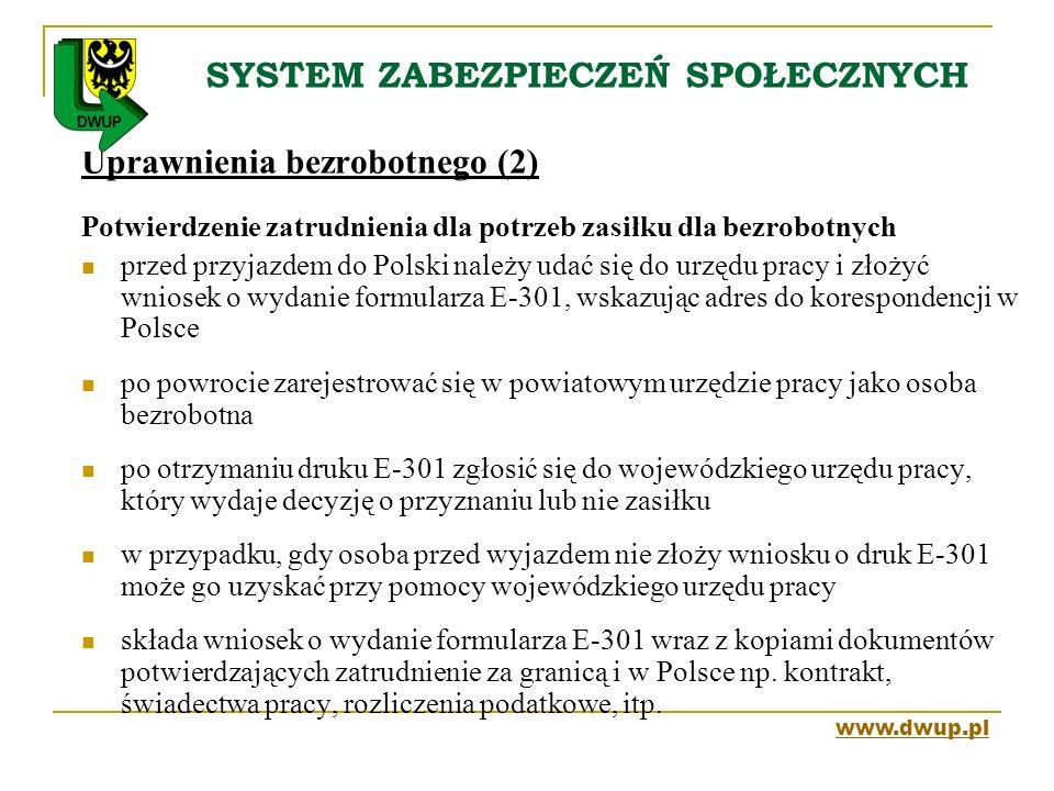 SYSTEM ZABEZPIECZEŃ SPOŁECZNYCH Uprawnienia bezrobotnego (2) Potwierdzenie zatrudnienia dla potrzeb zasiłku dla bezrobotnych przed przyjazdem do Polsk