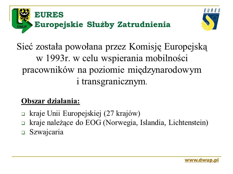 EURES Europejskie Służby Zatrudnienia Sieć została powołana przez Komisję Europejską w 1993r. w celu wspierania mobilności pracowników na poziomie mię