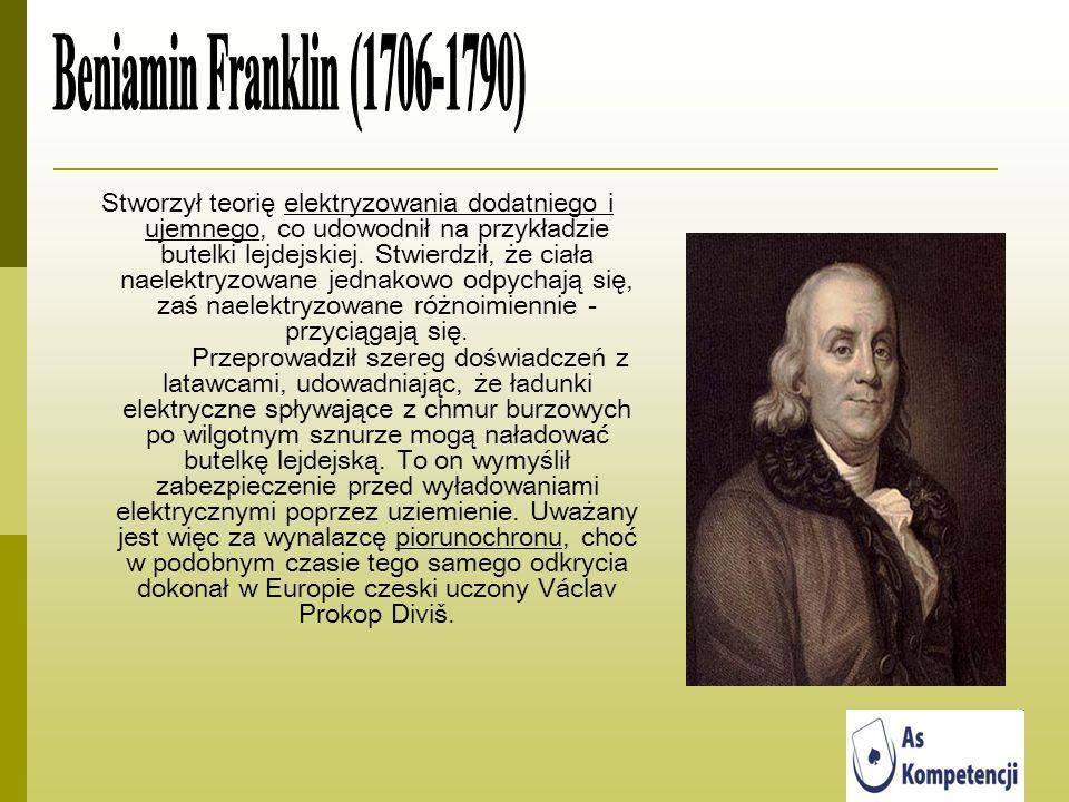Stworzył teorię elektryzowania dodatniego i ujemnego, co udowodnił na przykładzie butelki lejdejskiej. Stwierdził, że ciała naelektryzowane jednakowo
