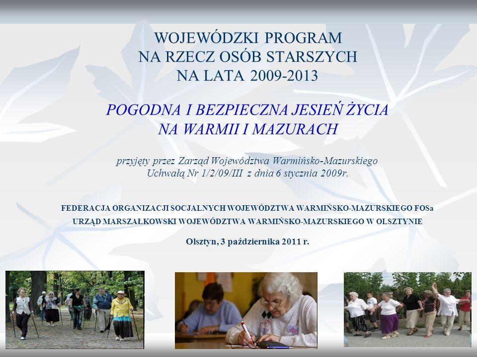 12 Cel szczegółowy 1: Wsparcie osób starszych funkcjonujących samodzielnie w swoim środowisku W monitorowanym okresie 35 ośrodków pomocy społecznej stwierdziło podwyższenie poziomu świadczonych usług opiekuńczych.