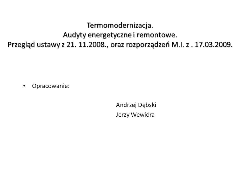 Termomodernizacja.Audyty energetyczne i remontowe.