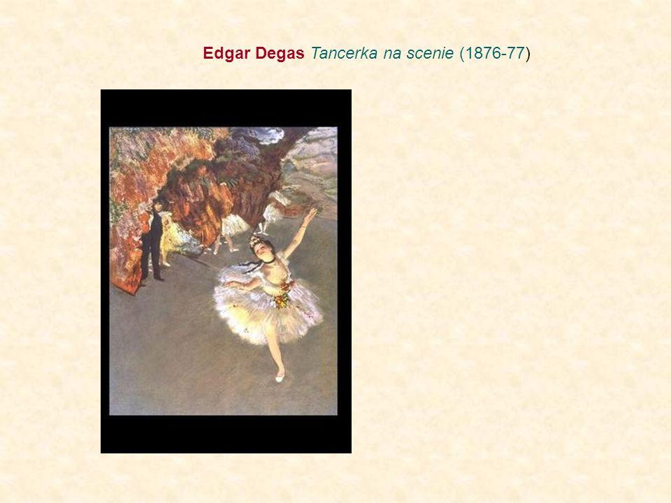 Edgar Degas Tancerka na scenie (1876-77)