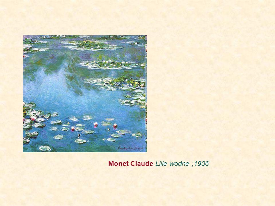 Monet Claude Lilie wodne ;1906