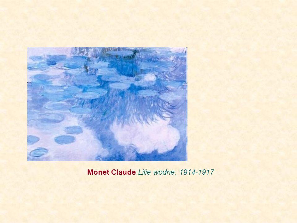 Monet Claude Lilie wodne; 1914-1917