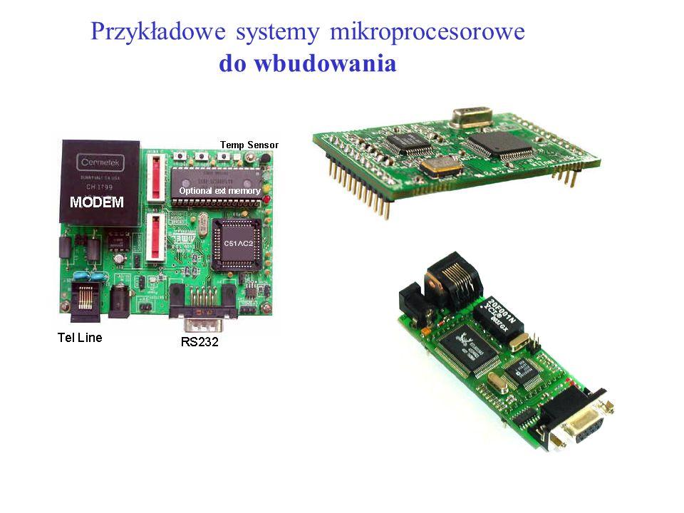 Przykładowe systemy mikroprocesorowe do wbudowania