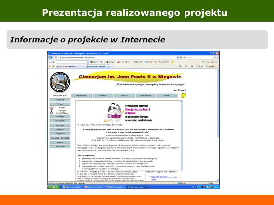 Prezentacja realizowanego projektu Informacje o projekcie w Internecie