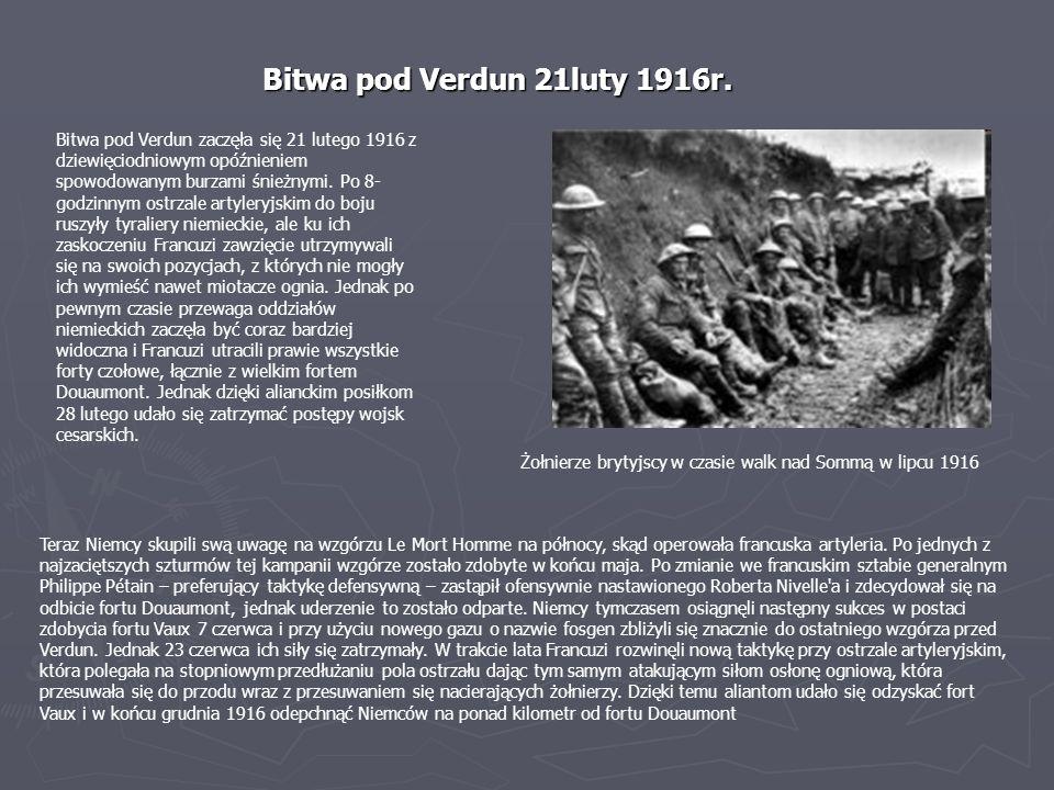 Bitwa pod Verdun zaczęła się 21 lutego 1916 z dziewięciodniowym opóźnieniem spowodowanym burzami śnieżnymi. Po 8- godzinnym ostrzale artyleryjskim do