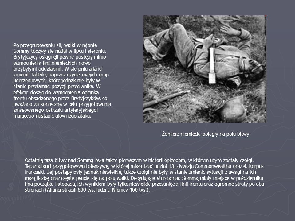 Po przegrupowaniu sił, walki w rejonie Sommy toczyły się nadal w lipcu i sierpniu. Brytyjczycy osiągnęli pewne postępy mimo wzmocnienia linii niemieck
