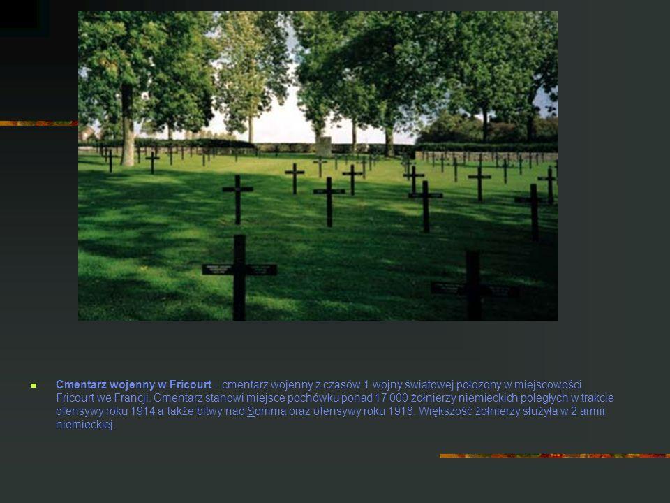 Cmentarz wojenny w Fricourt - cmentarz wojenny z czasów 1 wojny światowej położony w miejscowości Fricourt we Francji. Cmentarz stanowi miejsce pochów